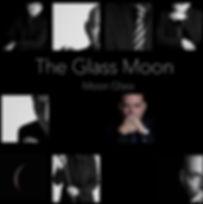 Teh Glass Moon - Moon Glass .jpg