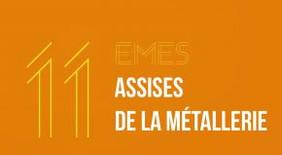 11 ème Assises de la métallerie
