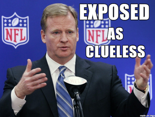 Maybe, Just Maybe, Roger Goodell is Clueless