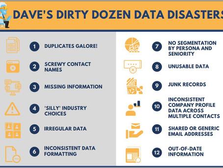 DAVE's Dirty Dozen Data Disasters