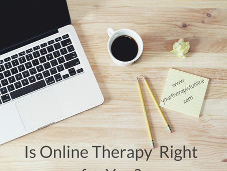 Is Online Therapy Right for You?