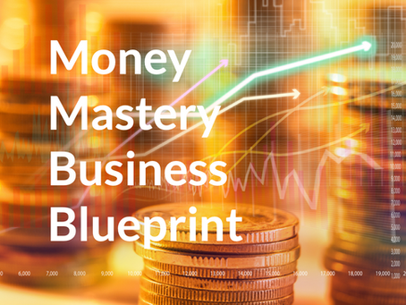 Money Mastery Business Blueprint