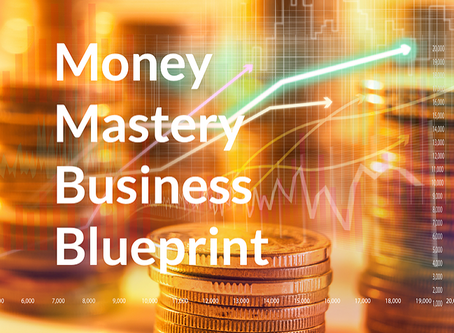 Money Mastery Business Blueprint