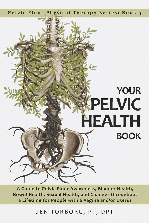 Your pelvic health book
