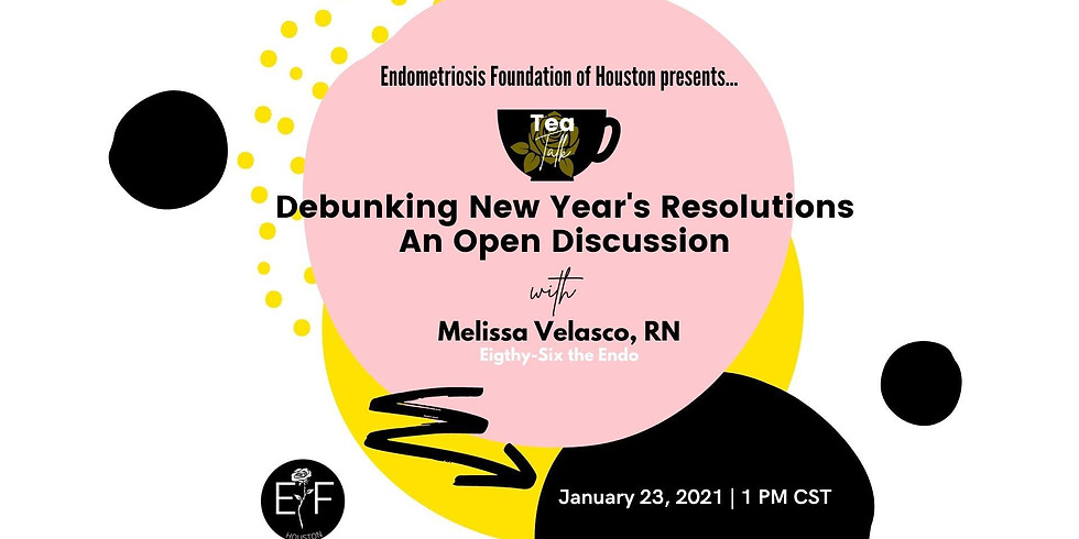 Tea Talk: Debunking New Year's Resolutions: An Open Discussion with Melissa Velasco, RN