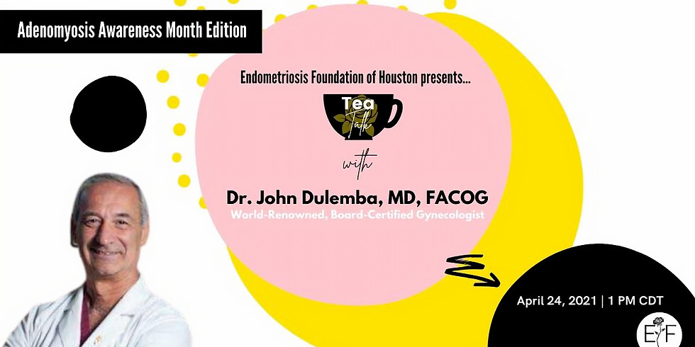 Tea Talk: A Candid Talk About Adenomyosis with Dr. Dulemba