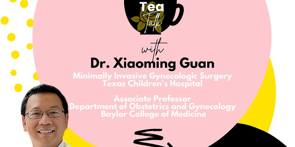Tea Talk: Endometriosis Care with Dr. Guan