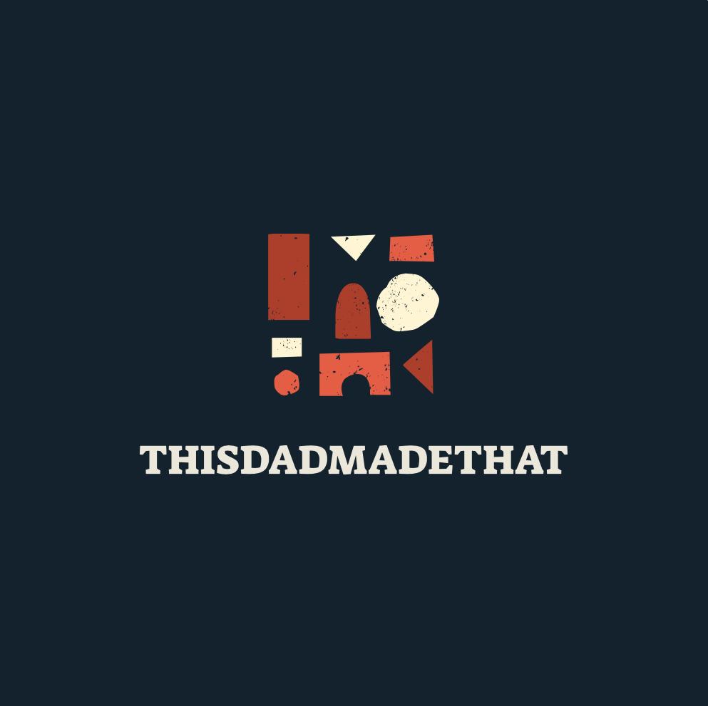 ThisDadMadeThat