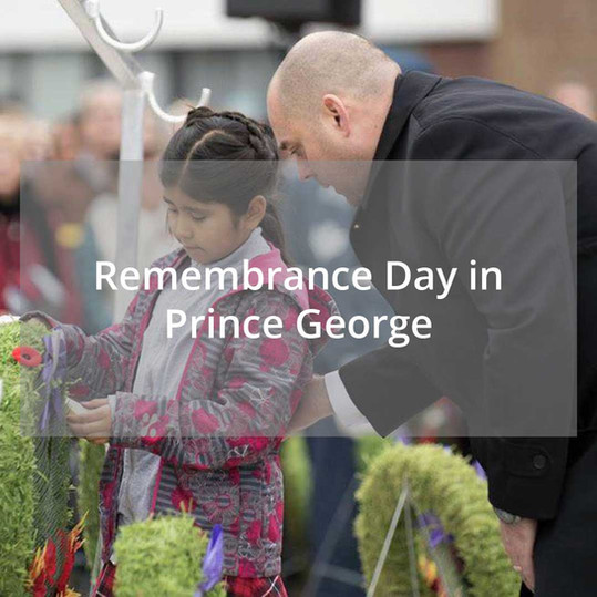 Remembrance Day in Cariboo—Prince George