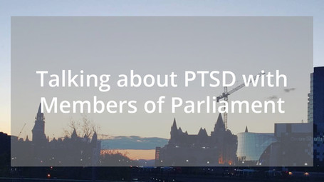 Talking about PTSD with Members of Parliament