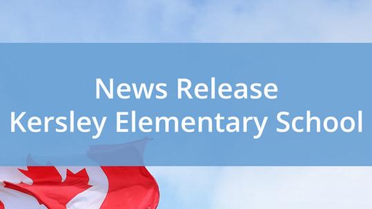 News Release - Kersley Elementary School