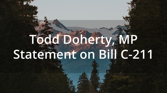Todd Doherty, MP Statement on Bill C-211 2nd reading in the Senate