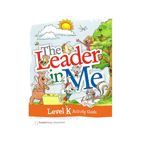 The Leader in me Activity Guide K
