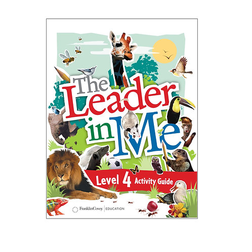 The Leader in me Activity Guide Level 4