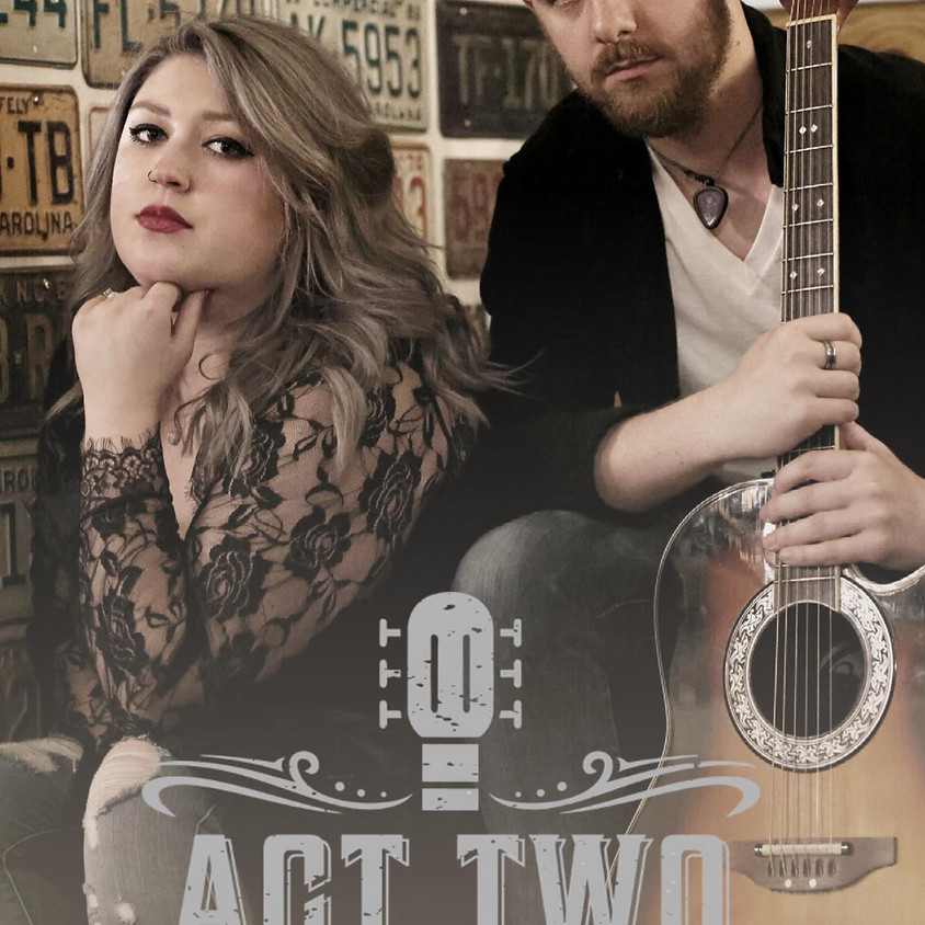 Saturday October 2nd Act 2 Live on Stage beginning at 8pm