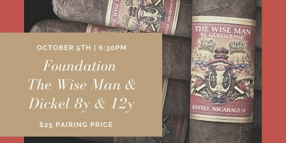 Tasting Notes Featuring Foundation Cigars & Dickel Whiskey