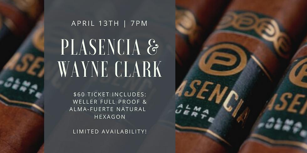 Plasencia Cigars & Wayne Clark