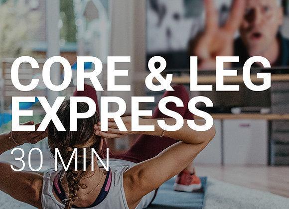 CORE & LEG EXPRESS 05.06, 9Uhr