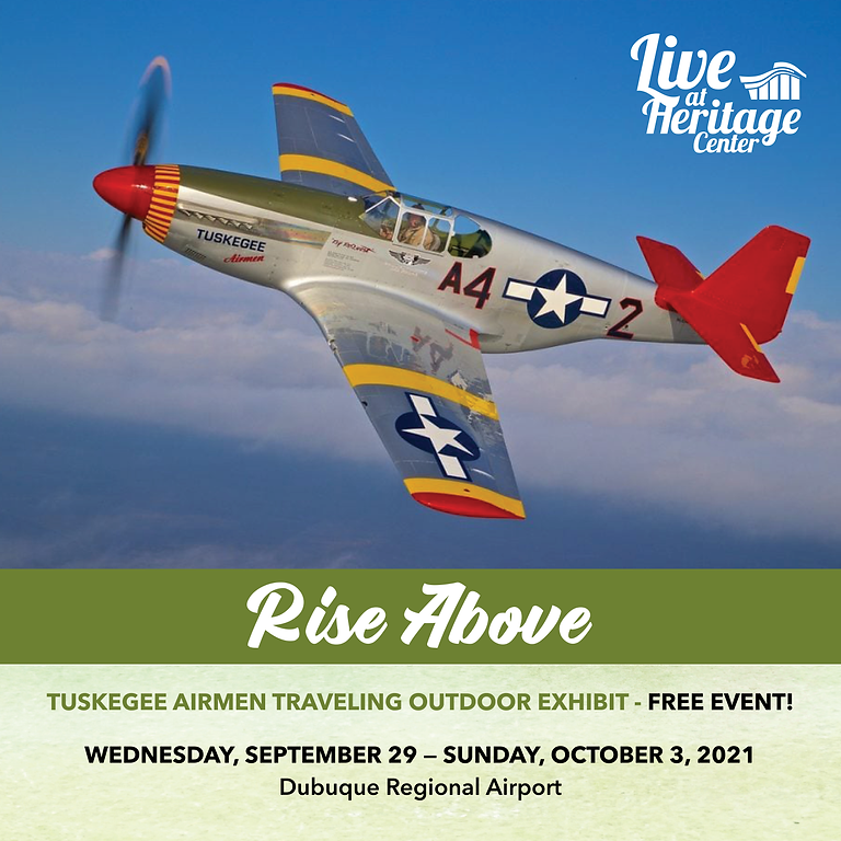 RISE ABOVE: Tuskegee Airman Traveling Outdoor Exhibit