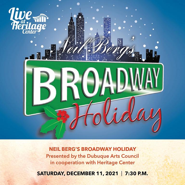 Neil Berg's Broadway Holiday