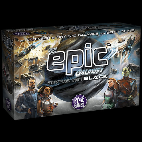 Tiny Epic GALAXIES : extension Beyond the Black