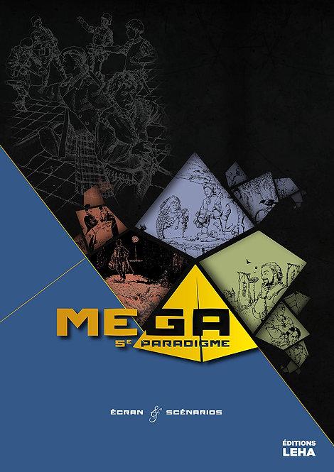 MEGA 5ème Paradigme Ecran et Scénarios