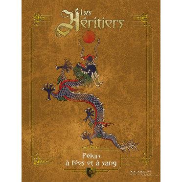 Les Héritiers - Pékin à Fées et à Sang