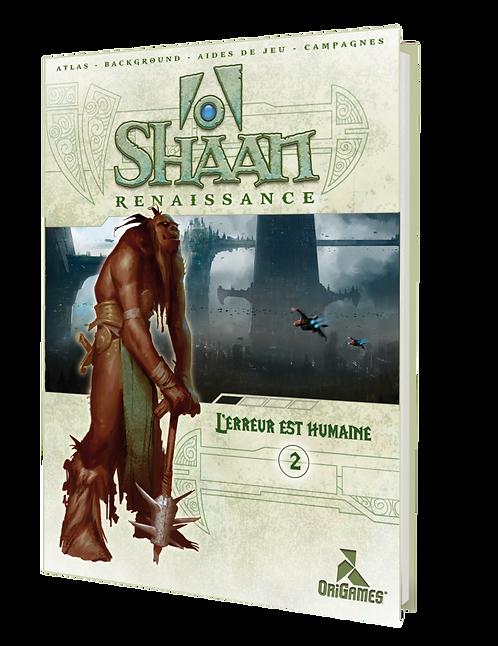 SHAAN - Extension L'ERREUR EST HUMAINE
