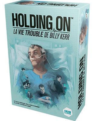 HOLDING ON La Vie Trouble de Billy Keer