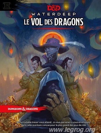 D&D WATERDEEP LE VOL DES DRAGONS