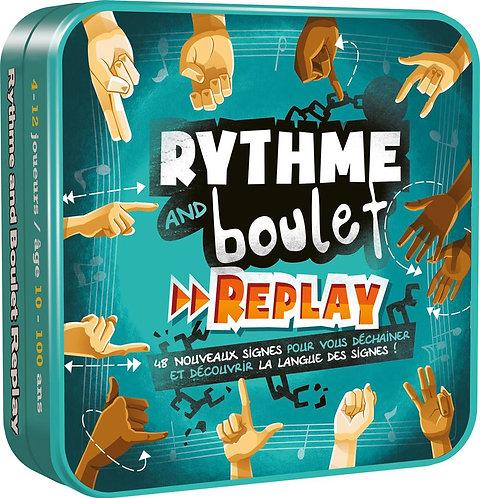 RYTHME AND BOULET: Replay