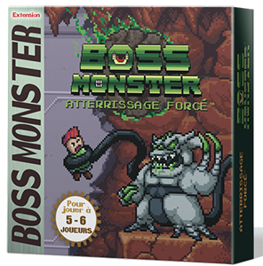 BOSS MONSTER : Extension Atterissage Forcé