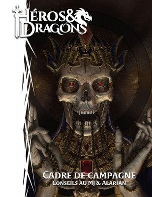 Héros & Dragons- Cadre de Campagne