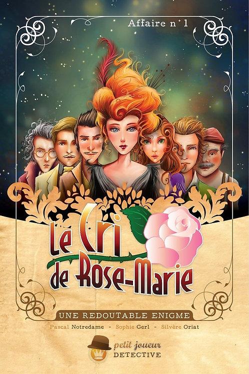 Petit Joueur Détective : Le Cri de Rose-Marie