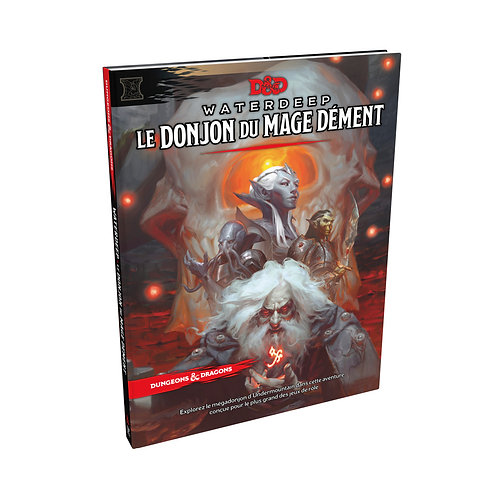 D&D WATERDEEP LE DONJON DU MAGE DEMENT