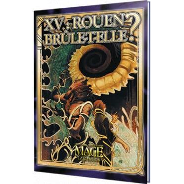MAGE L'ASCENSION : XV Rouen Brûle-t-elle ?
