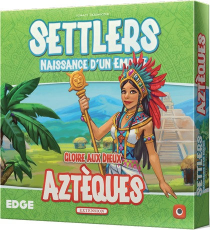 SETTLERS : Extension AZTEQUES