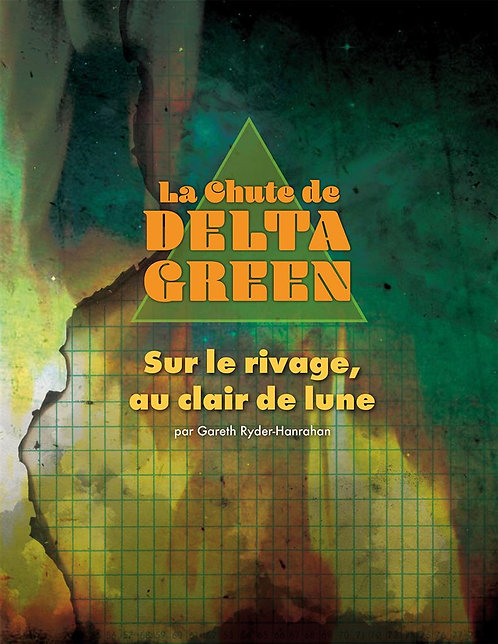 LA CHUTE DE DELTA GREEN : Sur le Rivage au Clair de Lune