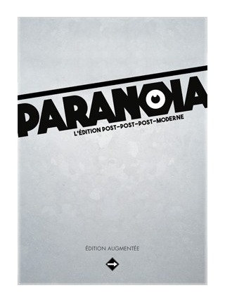 PARANOIA - Edition Augmentée