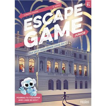 Escape Game Junior : Qui Veut Assassiner Louis XIV ?
