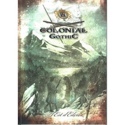 Colonial Gothic - A l'Est d'Eden