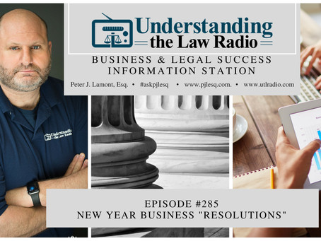 "#285 Understanding the Law Radio - New Year Business ""Resolutions"""