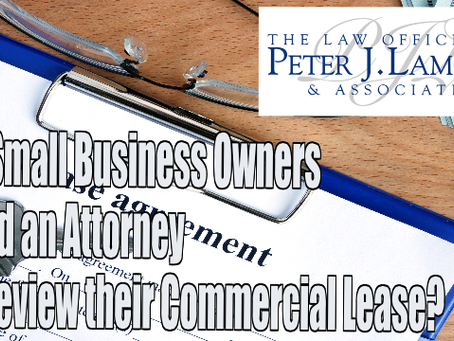 Do Small Business Owners Need an Attorney to Review their Commercial Lease?
