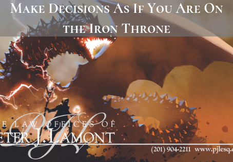 Make Decisions As If You Are On the Iron Throne