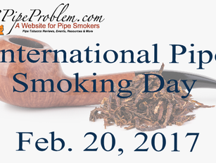Monday February 20th  is International Pipe Smoking Day!