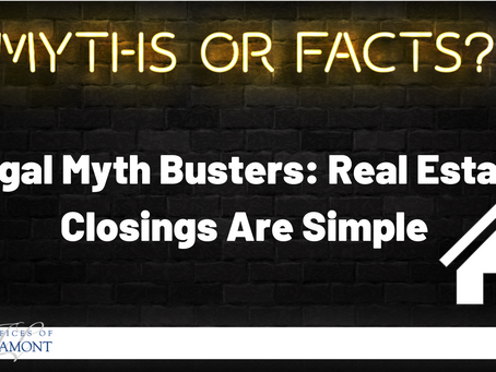 Legal Myth Busters: Real Estate Closings Are Simple