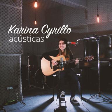 Acústicas / KARINA CYRILLO 2020