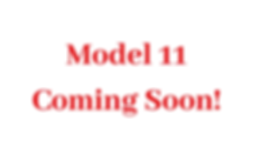 Model 11 Coming Soon!.png