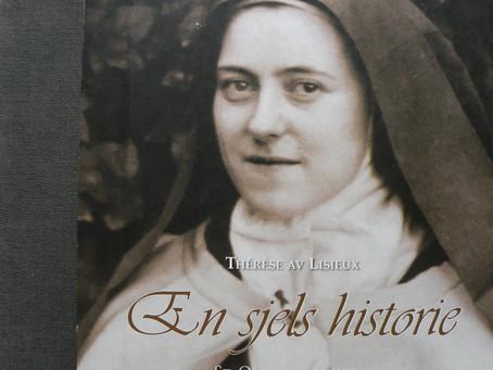 Karmels hage 26: Åndelig lesning - Therese av Lisieux - En sjels historie