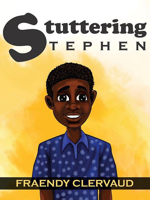 Stuttering Stephen